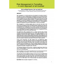 Risk Management in Tunnelling – A Joint Approach of all Involved