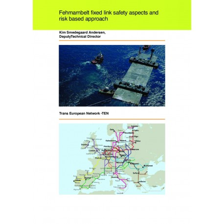 Fehmarnbelt fixed link safety aspects and risk based approach