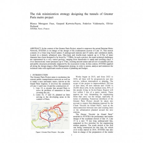 The risk minimization strategy designing the tunnels of Greater Paris metro project