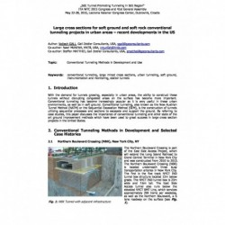 Large cross sections for soft ground and soft rock conventional tunneling projects in urban areas – recent developments in the US